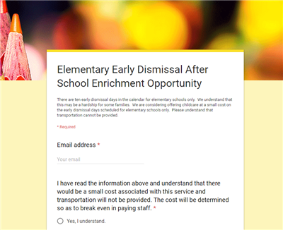 Elementary Early Dismissal After School Enrichment Opportunity Survey
